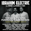Upcoming Ibrahim Electric DK-tour